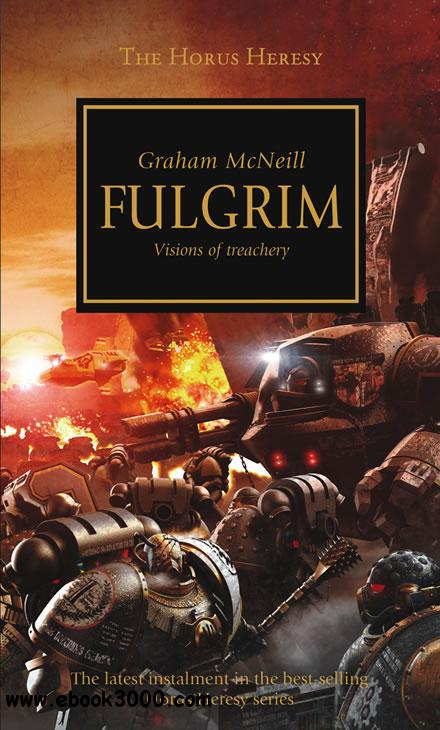 Fulgrim (Warhammer 40,000 Novels: Horus Heresy, Book 5) by Graham McNeill free download