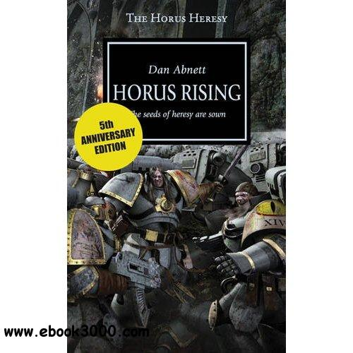 Horus Rising (Warhammer 40,000 Novels: Horus Heresy, Book 1) by Dan Abnett free download