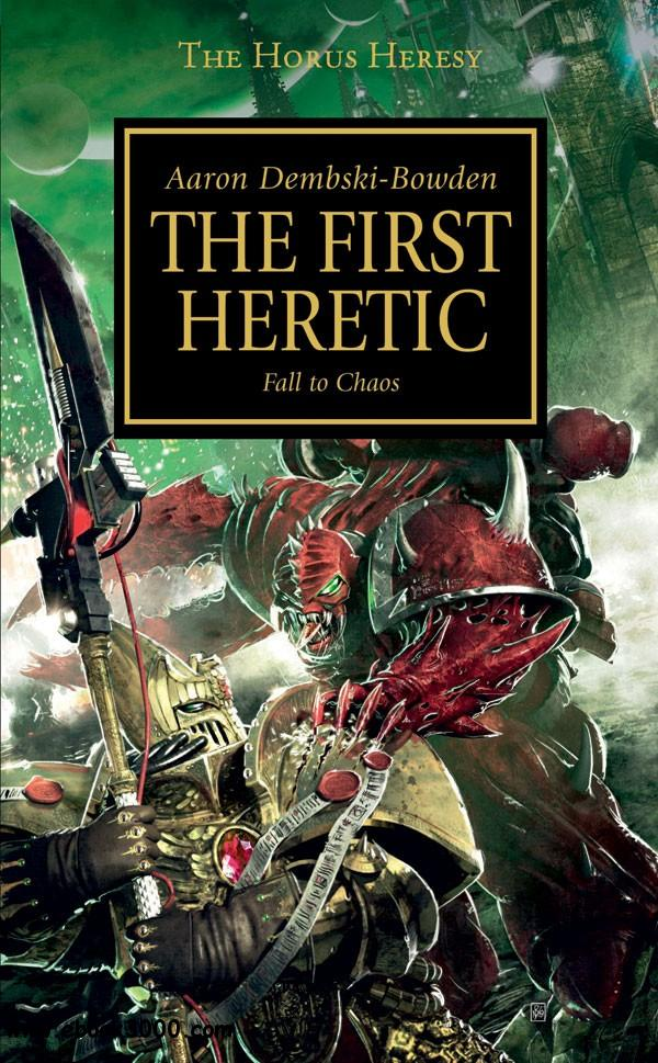 First Heretic (Warhammer 40,000 Novels: Horus Heresy, Book 14) by Aaron Dembski-Bowden free download