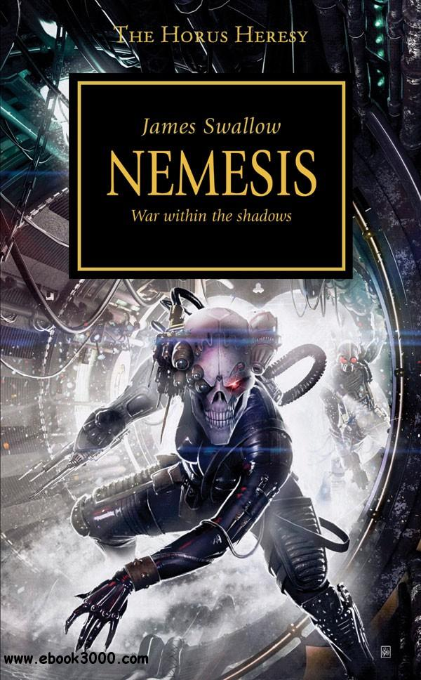 Nemesis (Warhammer 40,000 Novels: Horus Heresy, Book 13) by James Swallow free download
