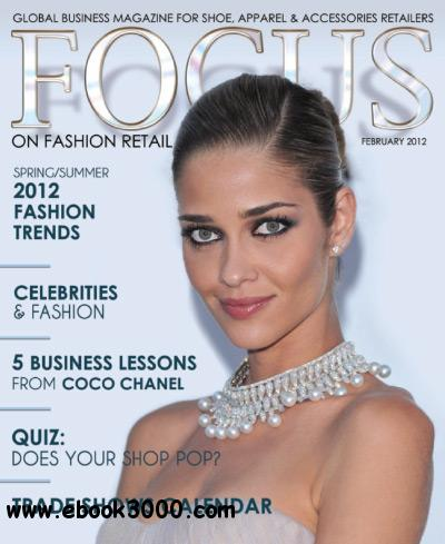 Focus on Fashion Retail - February 2012 free download
