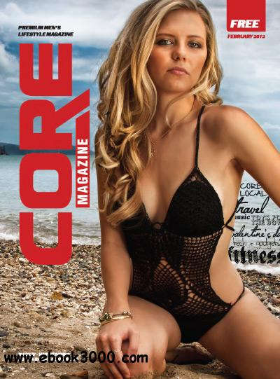 Core Magazine issue 6 - Febuary 2012 free download