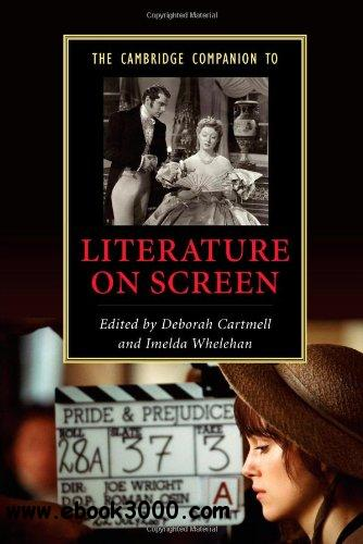 The Cambridge Companion to Literature on Screen free download