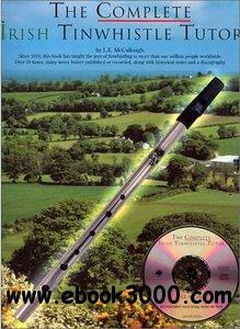The Complete Irish Tinwhistle Tutor by L.E. McCullough (Book+CD) free download