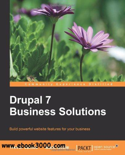 Drupal 7 Business Solutions free download