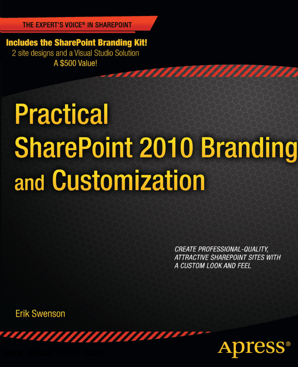 Practical SharePoint 2010 Branding and Customization free download