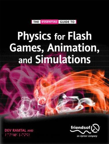 Physics for Flash Games, Animation, and Simulations free download
