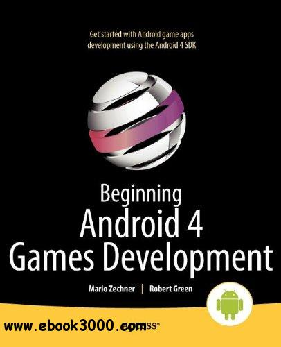 Beginning Android 4 Games Development free download