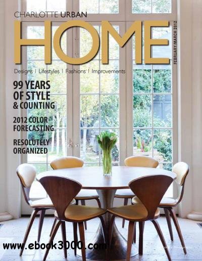 Urban Home Charlotte - February/March 2012 free download