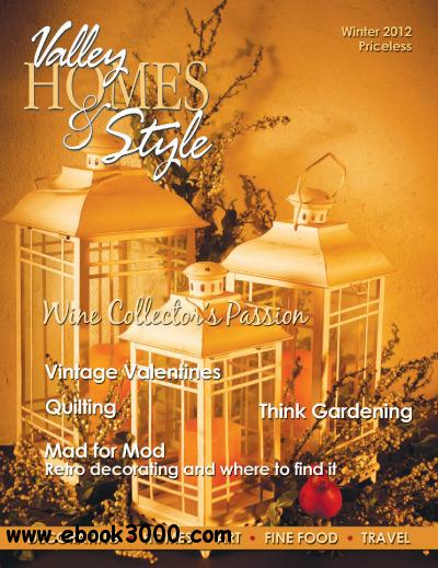 Valley Homes and Style - Winter 2012 free download
