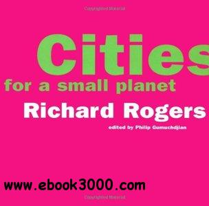Cities For A Small Planet free download