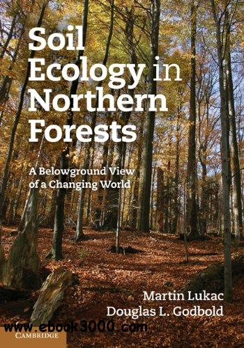 Soil Ecology in Northern Forests: A Belowground View of a Changing World free download