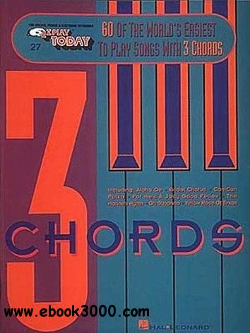 Sixty of the World's Easiest to Play Songs with 3 Chords free download
