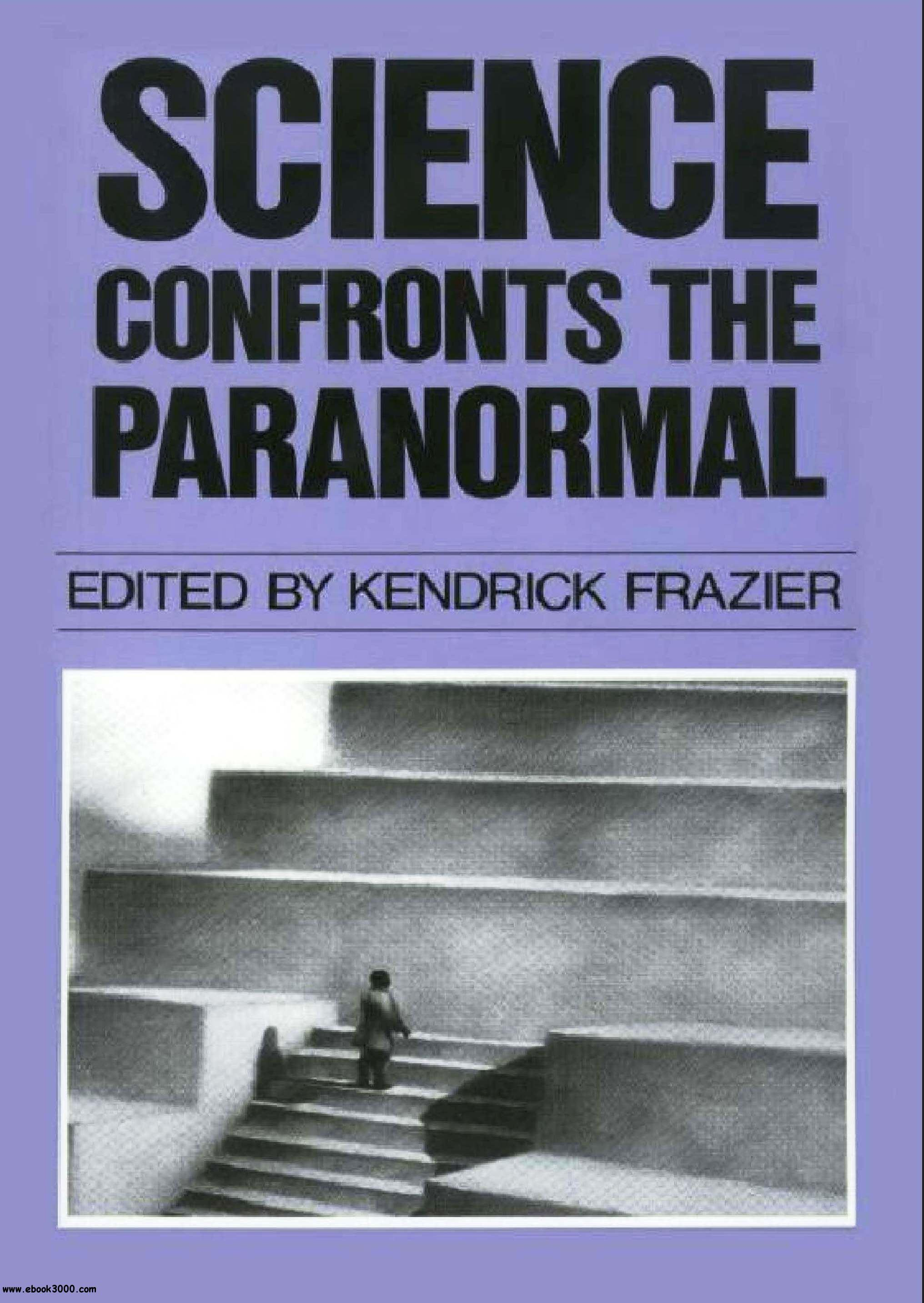 Science Confronts the Paranormal free download