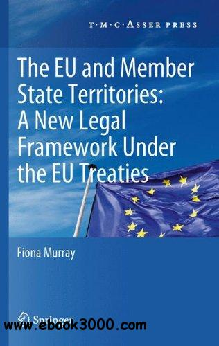 The European Union and Member State Territories: A New Legal Framework Under the EU Treaties free download