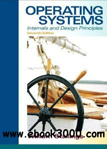 Operating Systems: Internals and Design Principles, 7th Edition free download