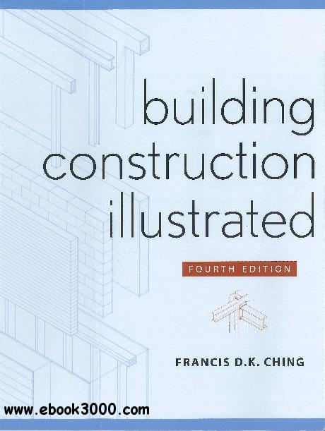 Building Construction Illustrated (4 edition) free download