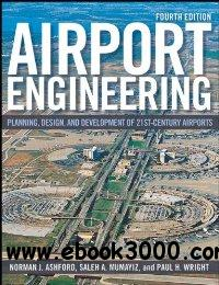 Airport Engineering Planning Design And Development Of 21st Century Airports Free Ebooks