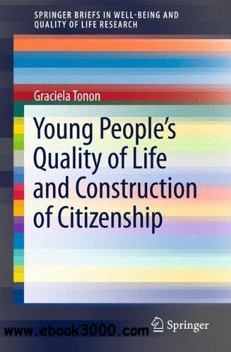 Young People's Quality of Life and Construction of Citizenship free download