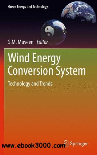 Wind Energy Conversion Systems: Technology and Trends free download
