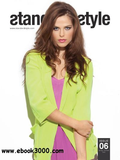 Standard Style issue 06 - Spring/Summer 2012 free download