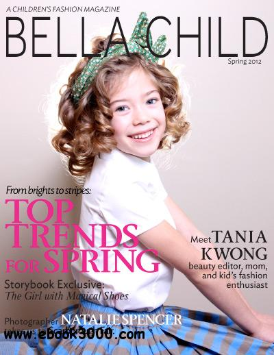 Bella Child - Spring 2012 free download