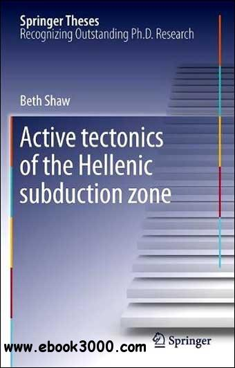 Active tectonics of the Hellenic subduction zone free download
