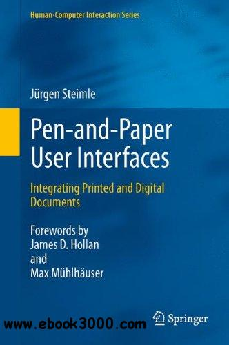 Pen-and-Paper User Interfaces: Integrating Printed and Digital Documents free download