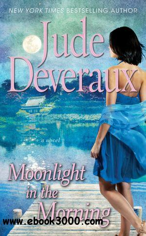 Moonlight in the Morning - Jude Deveraux free download