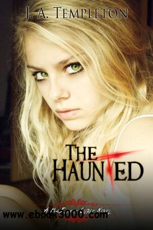The Haunted (a MacKinnon Curse novel, book 2) by J.A. Templeton free download