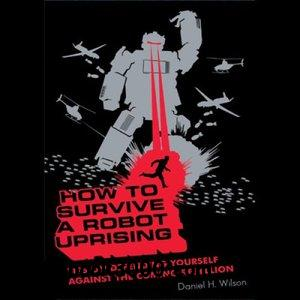 How to Survive a Robot Uprising free download