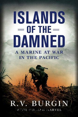 Islands of the Damned: A Marine at War in the Pacific free download