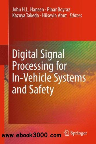 Digital Signal Processing for In-Vehicle Systems and Safety free download