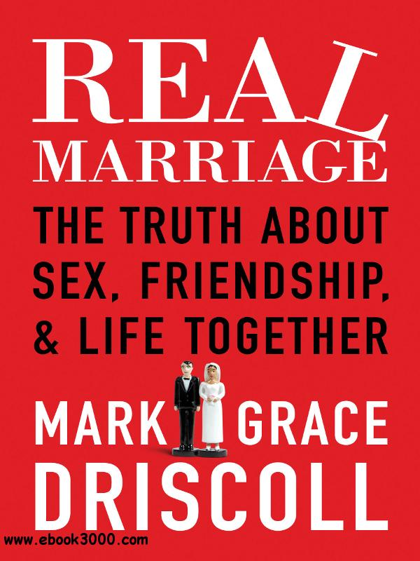 Real Marriage: The Truth About Sex, Friendship, and Life Together> Personality free download