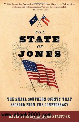 The State of Jones: The Small Southern County that Seceded from the Confederacy free download