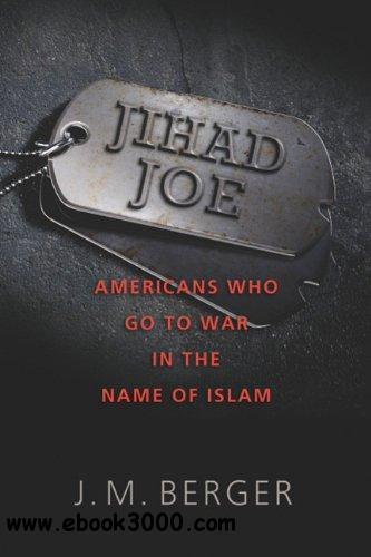 Jihad Joe: Americans Who Go to War in the Name of Islam free download