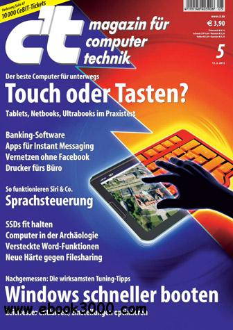ct Magazin fr Computertechnik No 05 vom 13. Februar 2012 free download