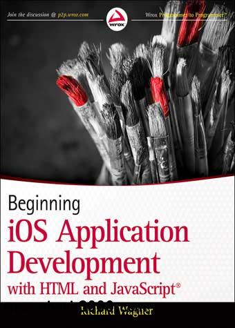 Beginning iOS Application Development with HTML and javascript free download