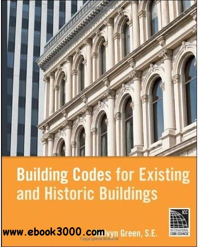 Building Codes for Existing and Historic Buildings free download