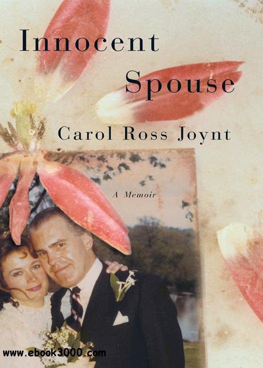 Innocent Spouse: A Memoir free download
