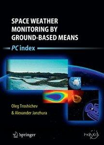 Space Weather Monitoring by Groundbased Means: PC Index free download