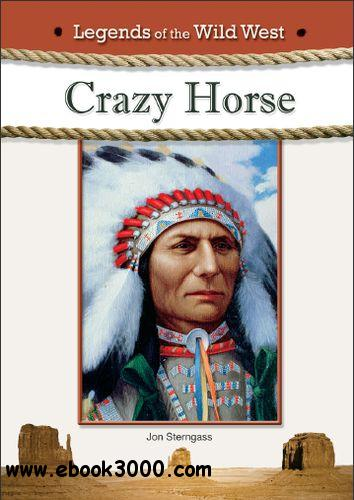 Crazy Horse (Legends of the Wild West) free download