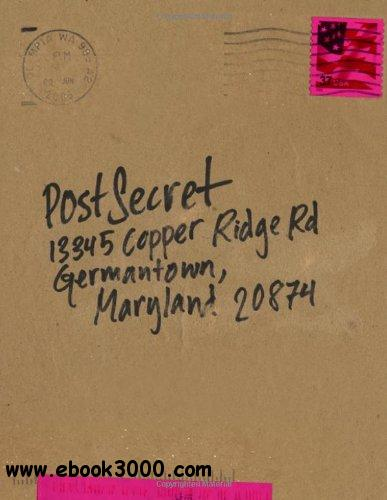 PostSecret: Extraordinary Confessions from Ordinary Lives free download