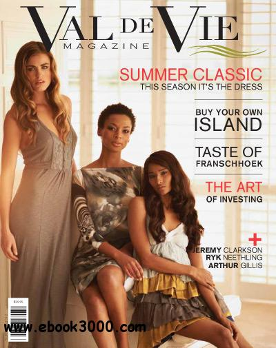 Val de Vie Magazine - Summer 2012 free download