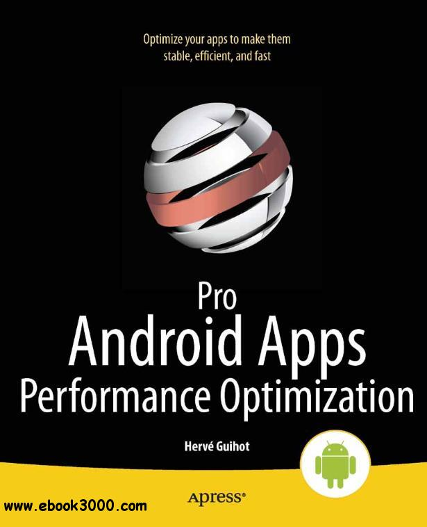 Pro Android Apps Performance Optimization free download