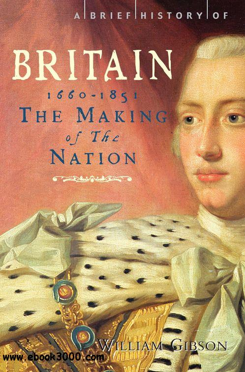A Brief History of Britain 1660-1851 free download