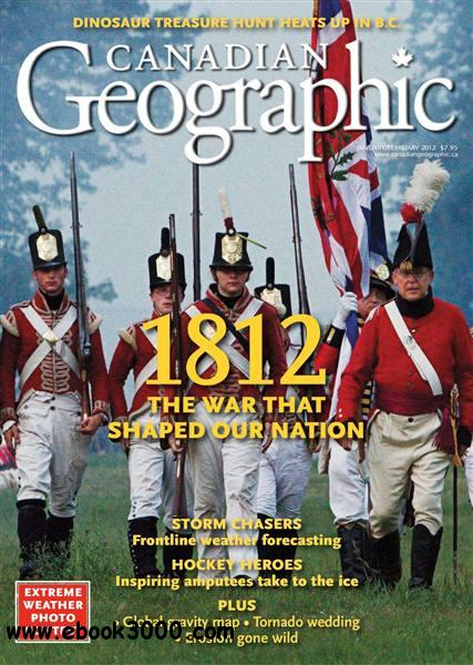 Canadian Geographic - January/February 2012 free download