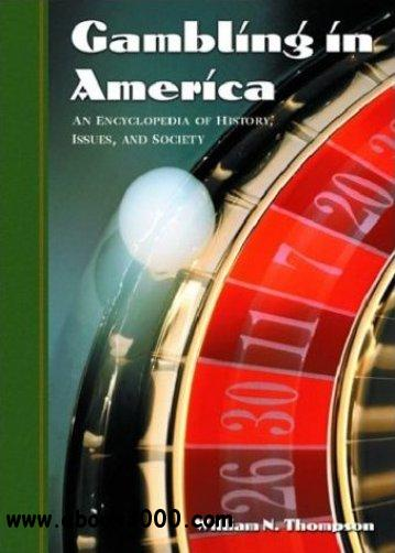 Gambling in America: An Encyclopedia of History, Issues, and Society free download