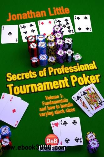 Secrets of Professional Tournament Poker, Volume 1 download dree