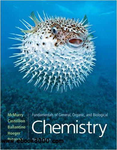 Fundamentals of General, Organic, and Biological Chemistry free download
